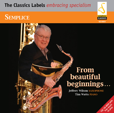 Semplice - From Beautiful Beginnings...(Saxophone)