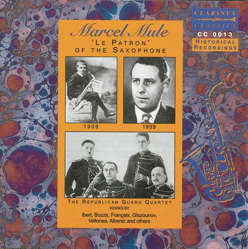 """Marcel Mule - """"Le Patron"""" of the Saxophone"""